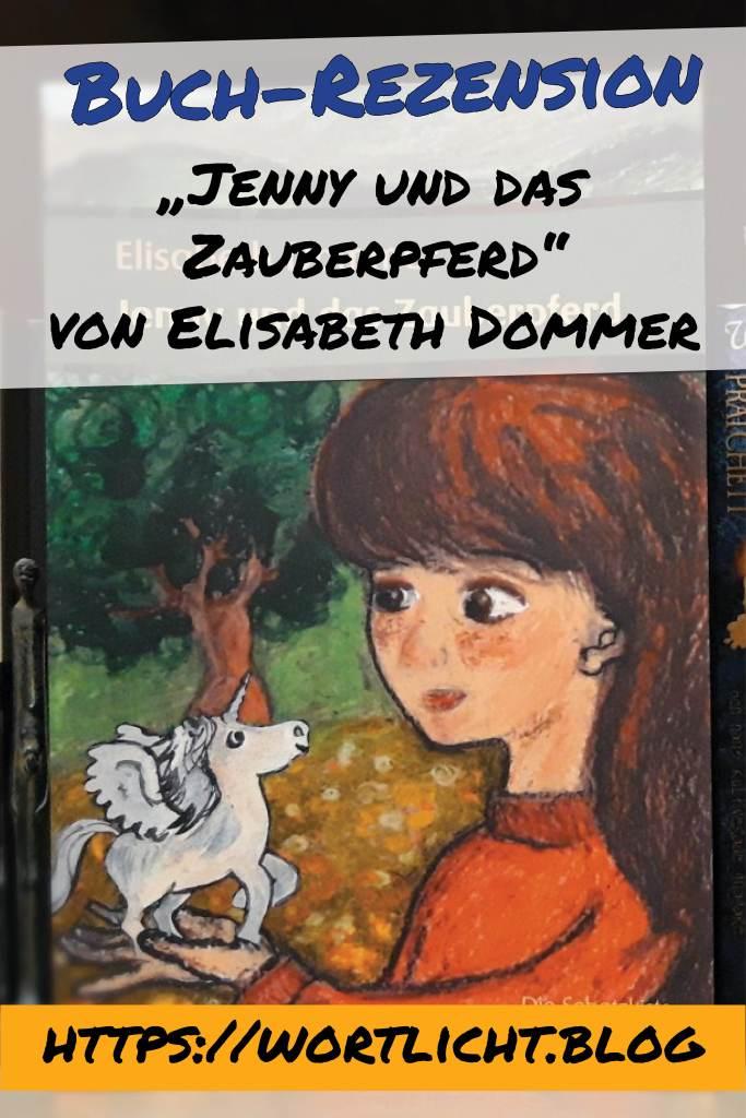 """Pin Rezension """"Jenny und das Zauberpferd"""" von Elisabeth Dommer"""
