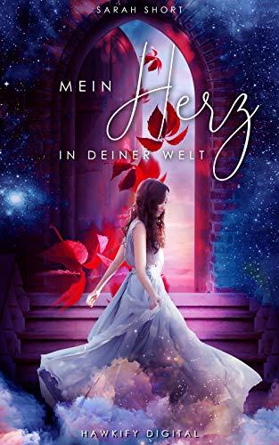 """Cover Sarah Short """"Mein Herz in deiner Welt"""""""
