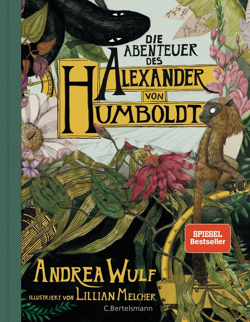 Cover Die Abenteuer des Alexander von Humboldt von Andrea Wulf
